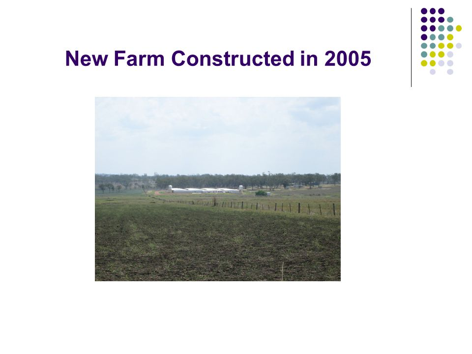 New Farm Constructed in 2005