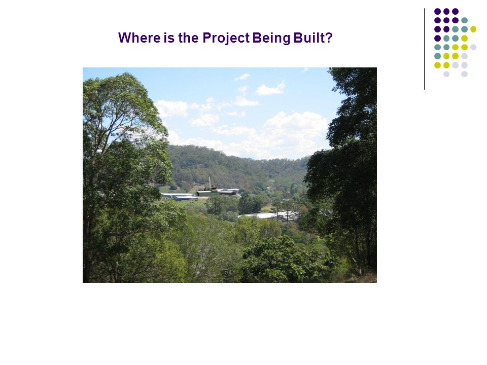Where is the Project Being Built?