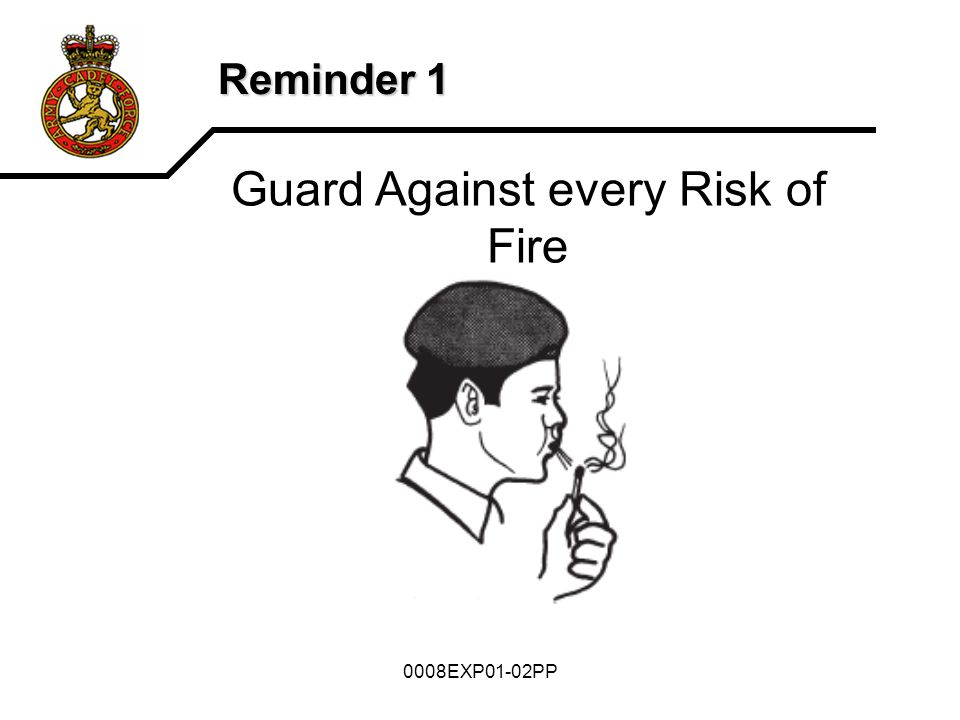 0008EXP01-02PP Reminder 1 Guard Against every Risk of Fire