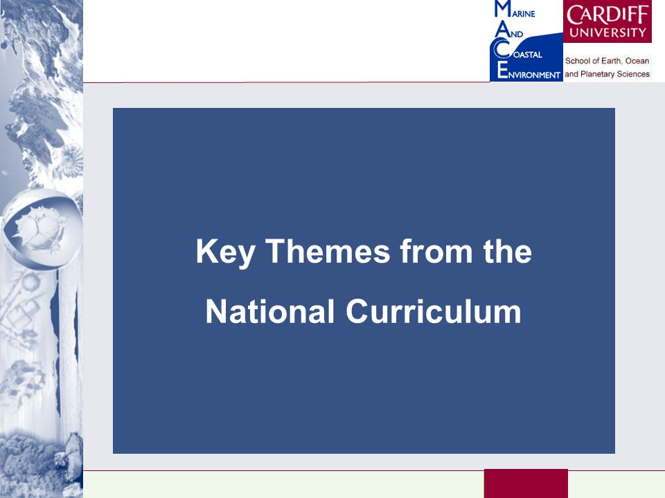 Key Themes from the National Curriculum