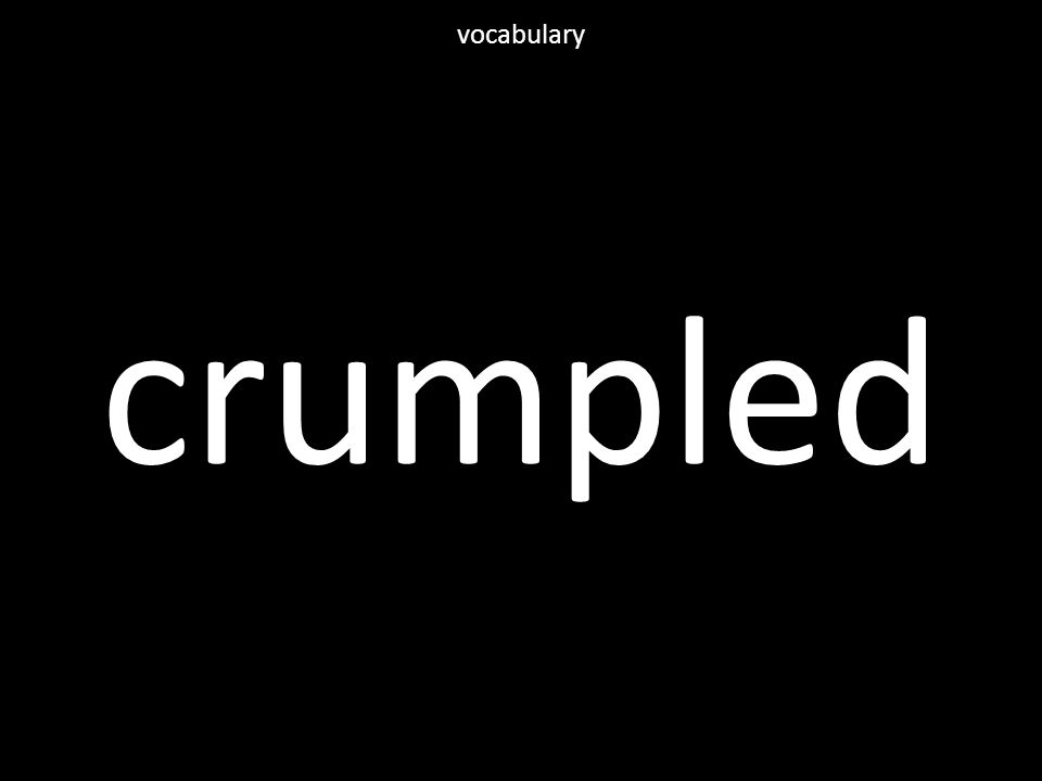 crumpled vocabulary