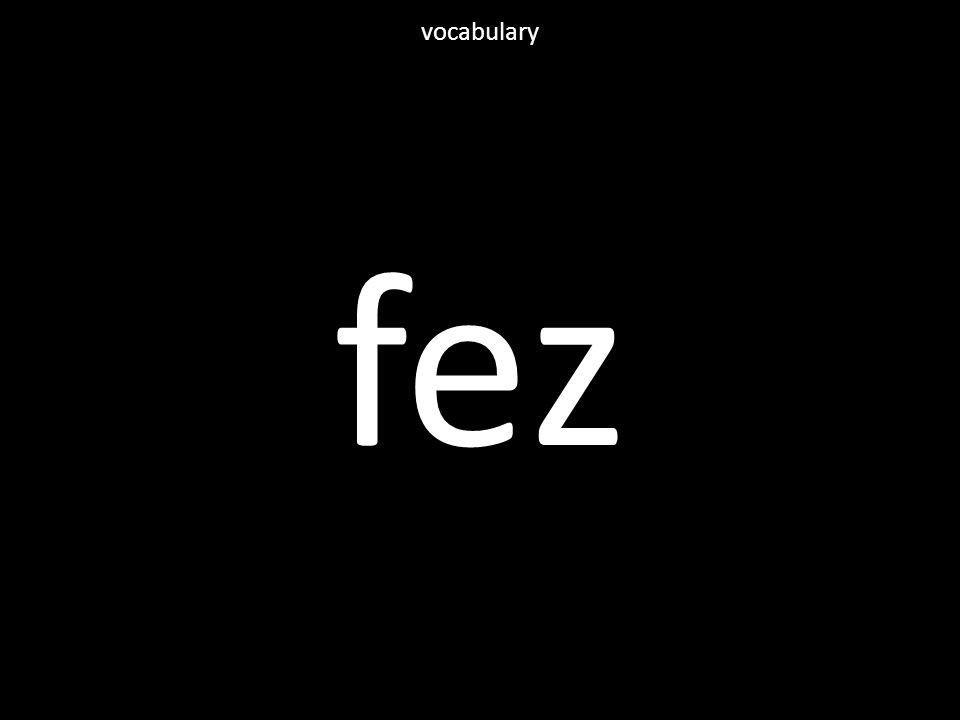 fez vocabulary