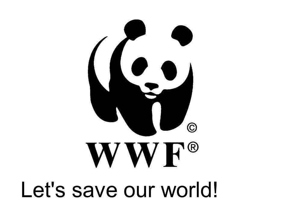 Let's save our world!