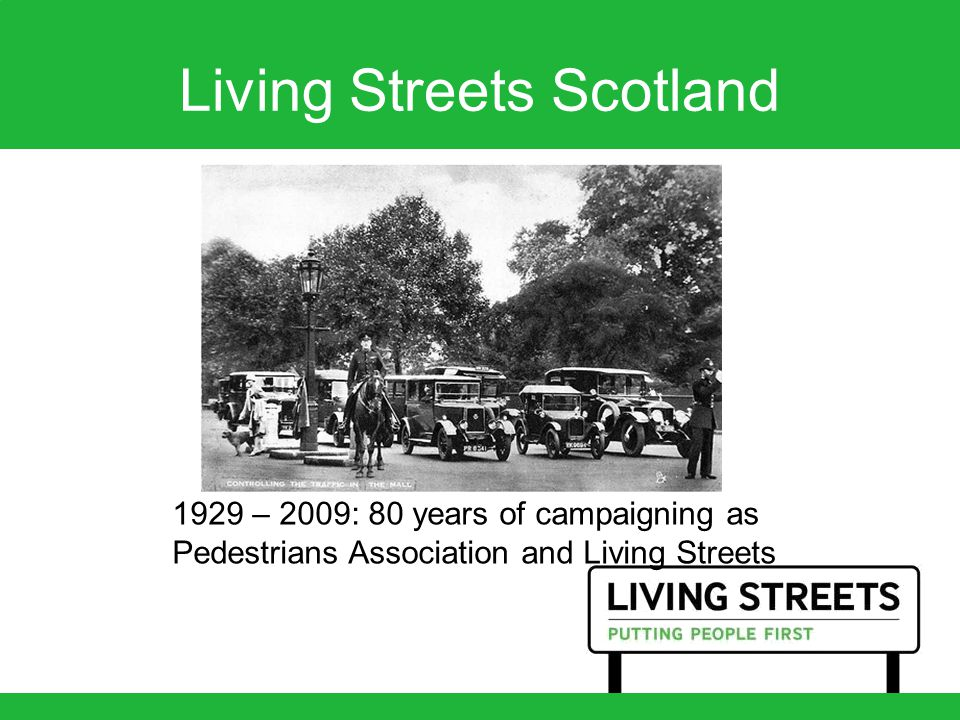 1929 – 2009: 80 years of campaigning as Pedestrians Association and Living Streets