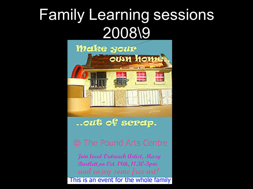 Family Learning sessions 2008\9