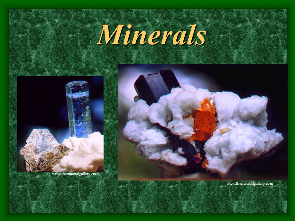 Minerals A mineral is a naturally occurring, inorganic solid that has a specific internal structure, a definite chemical composition and specific physical properties.