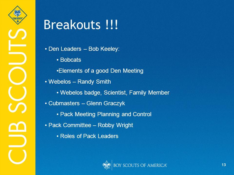 13 Breakouts !!.