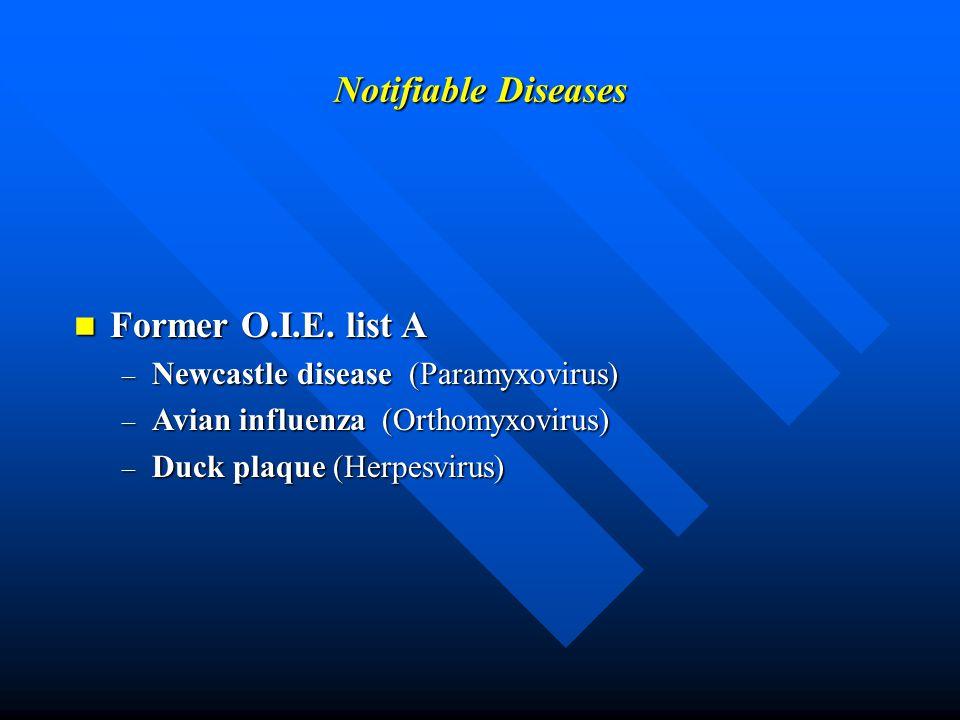 Notifiable Diseases Former O.I.E. list A Former O.I.E.