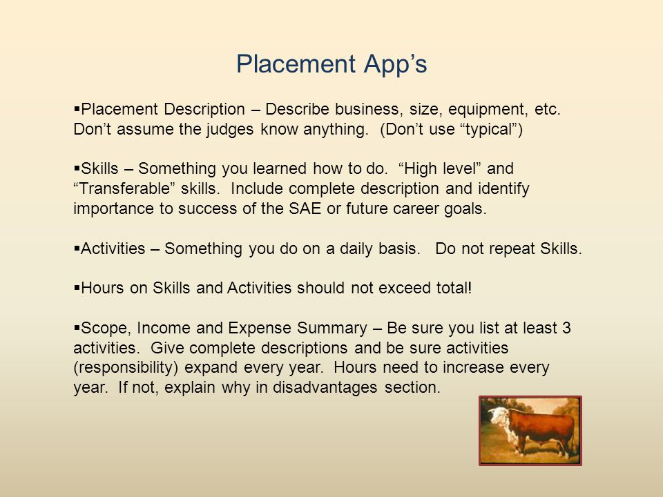 Placement App's  Placement Description – Describe business, size, equipment, etc.