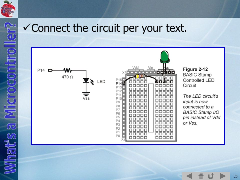 25 Connect the circuit per your text.