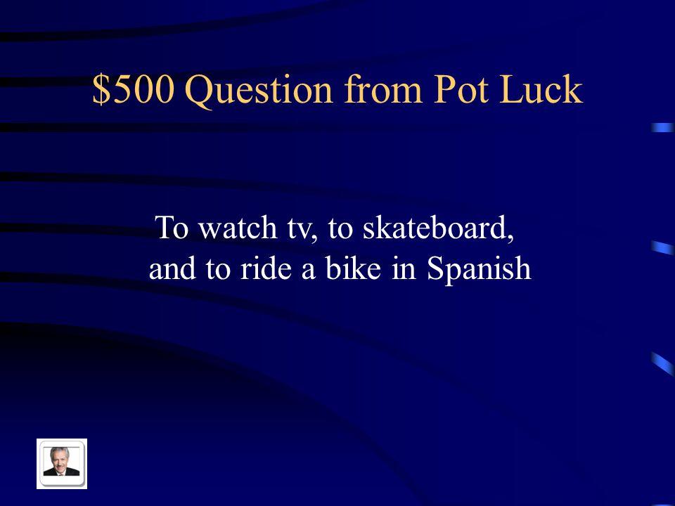 $400 Answer from Pot Luck Jugar videojuegos