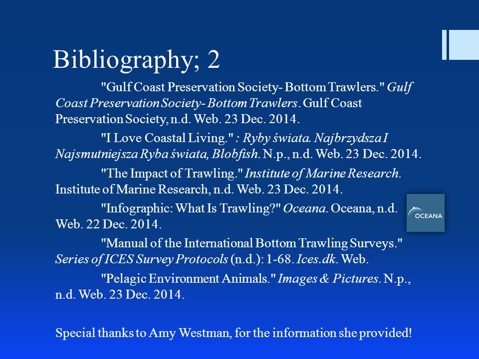 Bibliography; 2 Gulf Coast Preservation Society- Bottom Trawlers. Gulf Coast Preservation Society- Bottom Trawlers.