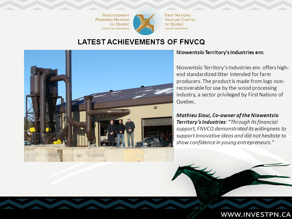 LATEST ACHIEVEMENTS OF FNVCQ Niowentsïo Territory's Industries enr.