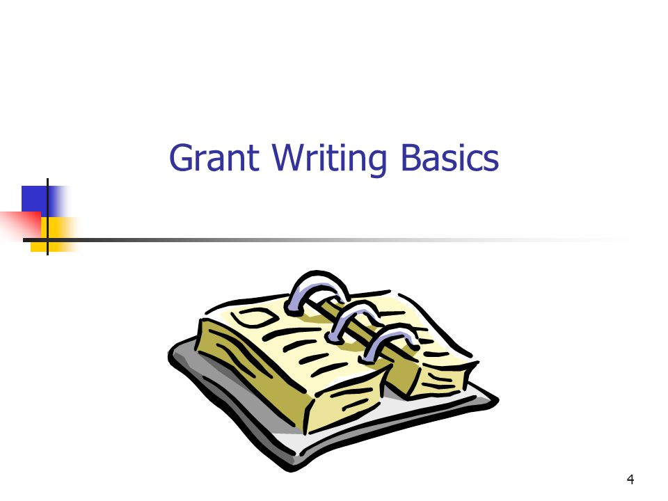 5 Preparing to Write the Grant Proposal A fundamental element is relationship building with funding sources Grants are essential to expanding program/project resources Most grants are awarded on a competitive basis