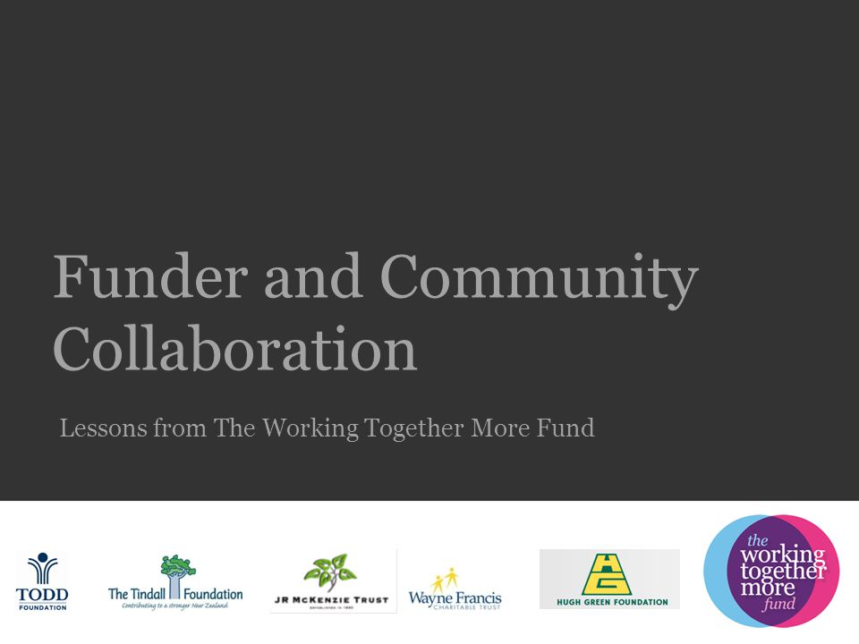 Funder and Community Collaboration Lessons from The Working Together More Fund