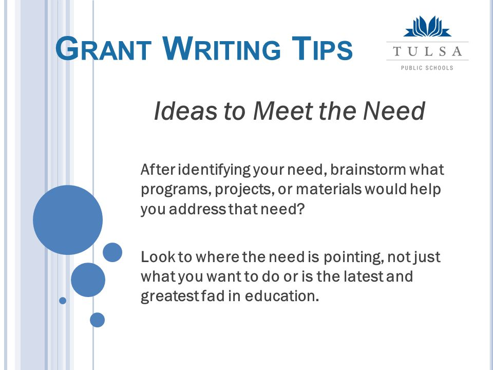 After identifying your need, brainstorm what programs, projects, or materials would help you address that need.