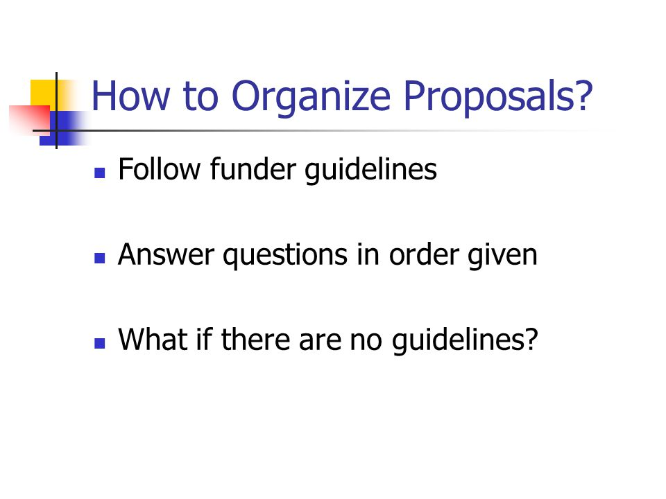 How to Organize Proposals.