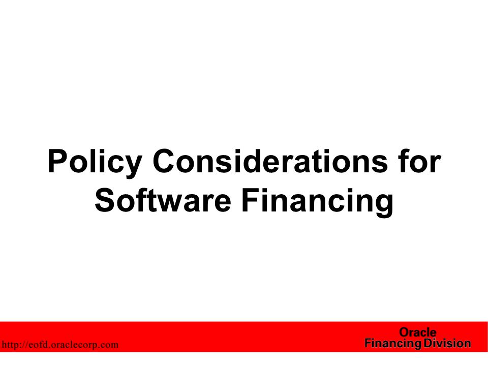 Policy Considerations for Software Financing