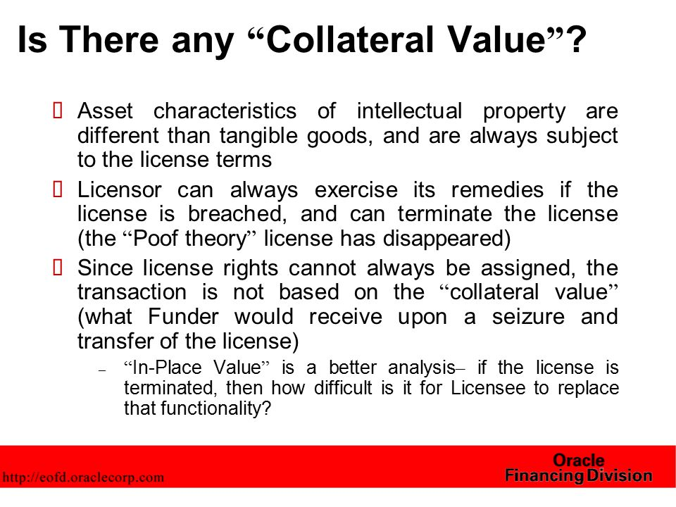 Is There any Collateral Value .