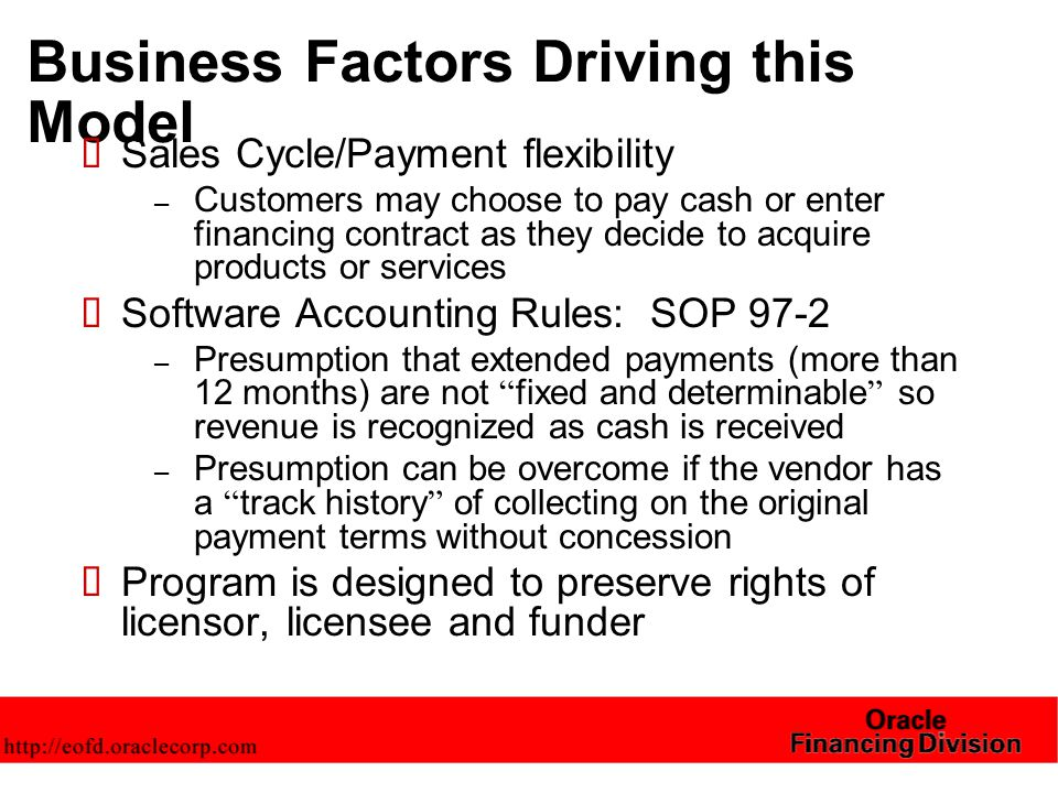Structures for Software Financing Contracts – IPA  Provides for installment payment terms to acquire a specific asset – not a general credit facility to an entity  Terms include an unconditional promise to pay, and specific events of default and remedies  Licensee has a license from the Licensor (under the terms and conditions of the license), but the license is subject to the remedies in the IPA  Licensee agrees that Licensor is permitted to observe the exercise of remedies by funder  Licensor confirms to funder that it will observe remedies exercised by funder observe any exercise of remedies by the funder