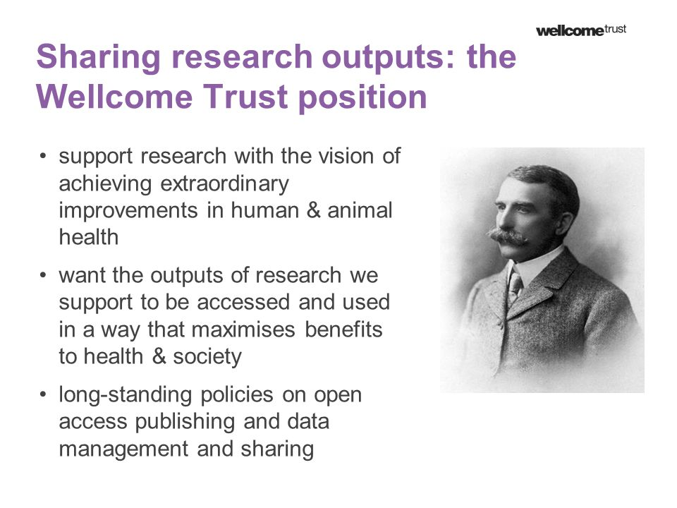 Making research data more readily available holds the potential to… Enable validity and reproducibility of research findings to be assessed Increase the visibility and use of research findings Enable research outputs to be used to answer new questions Reduce duplication and waste Enable access to other key communities - public, policymakers, healthcare professionals, etc