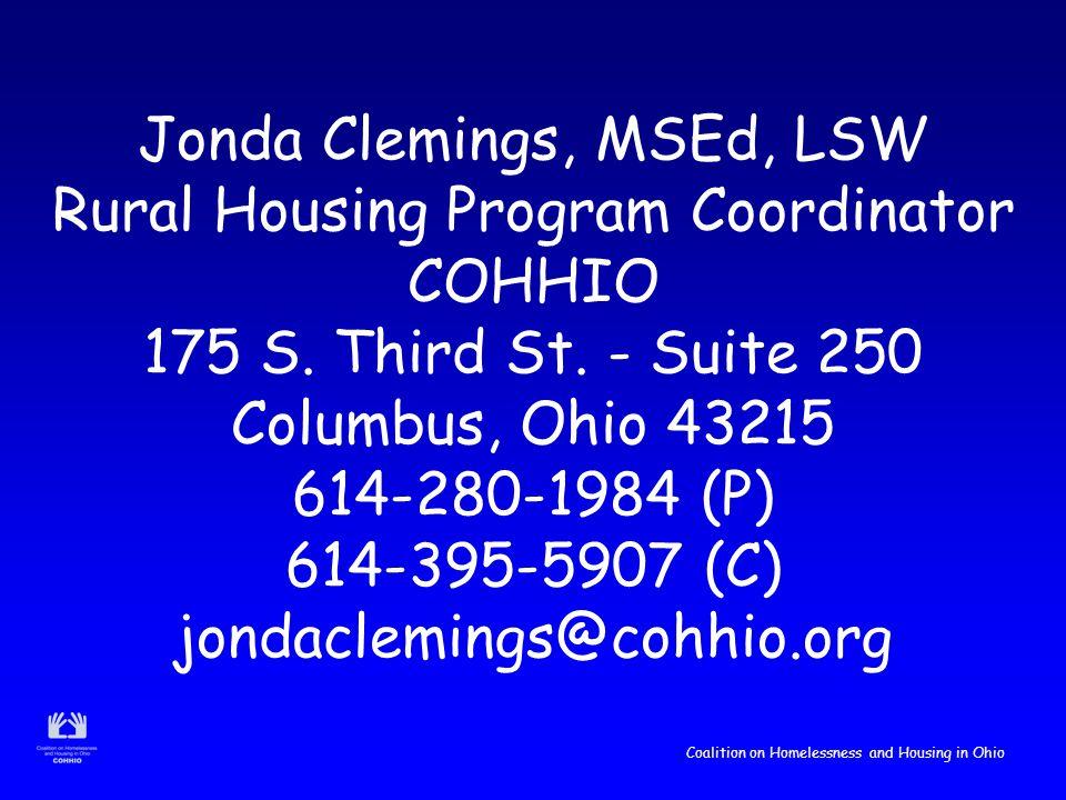 Coalition on Homelessness and Housing in Ohio Jonda Clemings, MSEd, LSW Rural Housing Program Coordinator COHHIO 175 S.