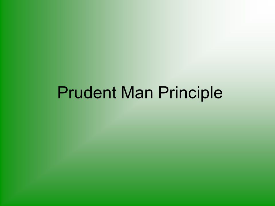 Prudent Man Principle