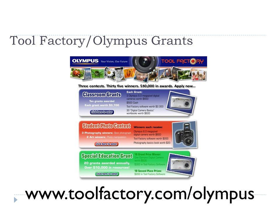 Tool Factory/Olympus Grants www.toolfactory.com/olympus