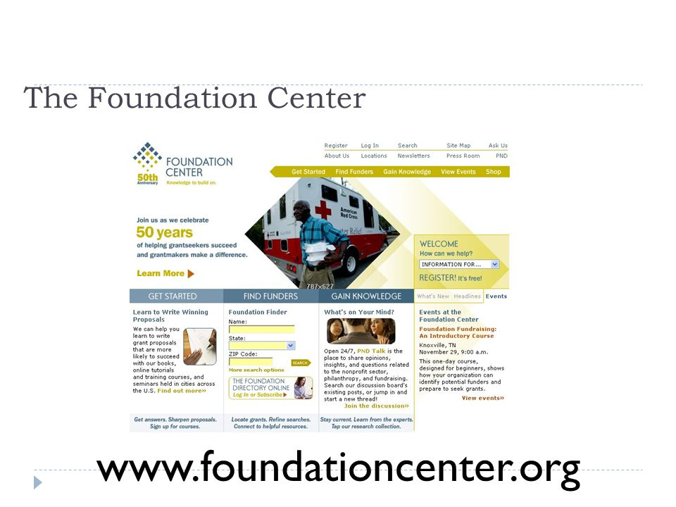 The Foundation Center www.foundationcenter.org