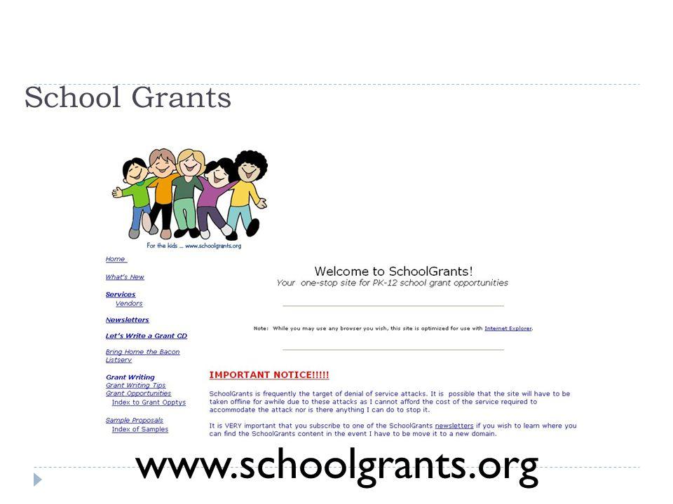 School Grants www.schoolgrants.org