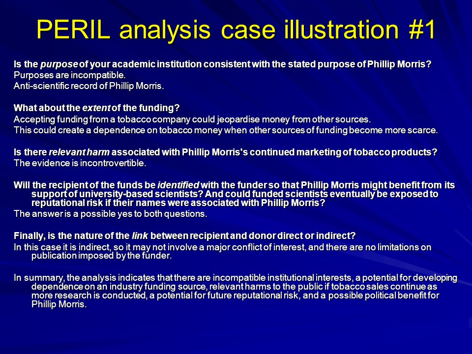 PERIL analysis case illustration #1 Is the purpose of your academic institution consistent with the stated purpose of Phillip Morris.