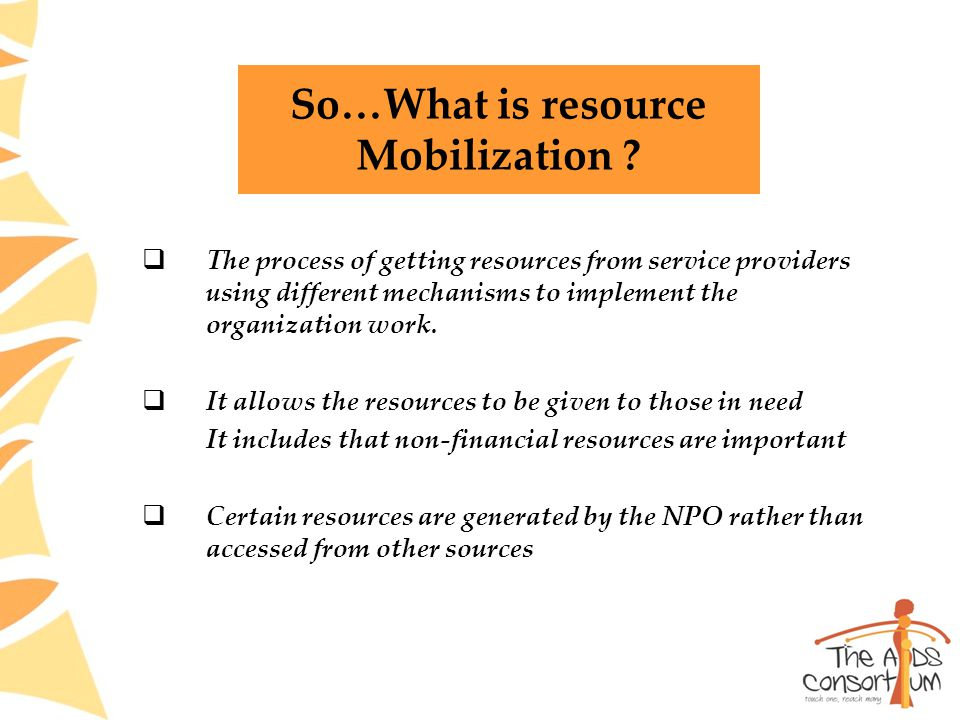 So…What is resource Mobilization .