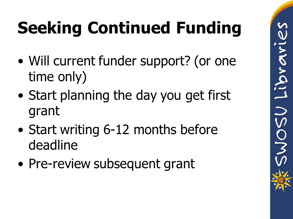 Will current funder support.