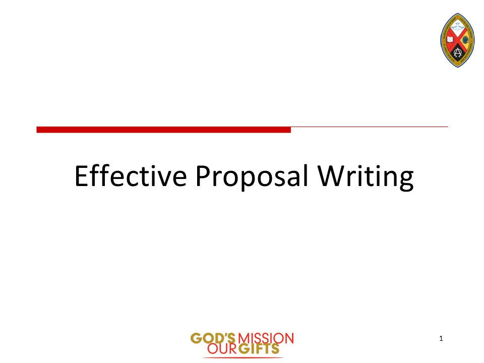 Effective Proposal Writing 1