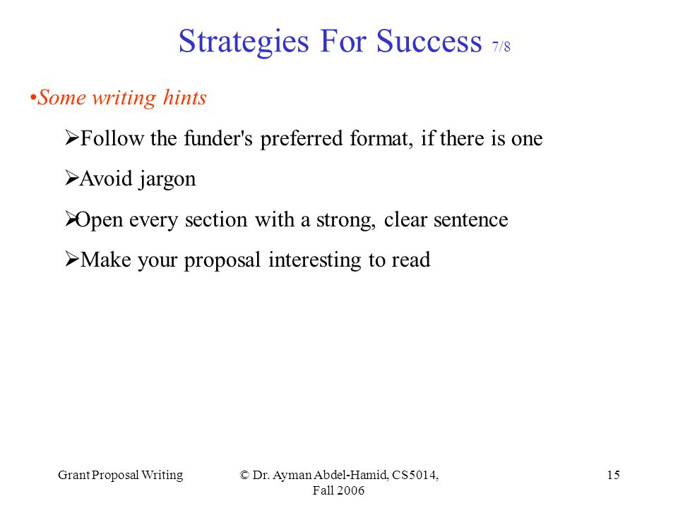 Grant Proposal Writing© Dr.