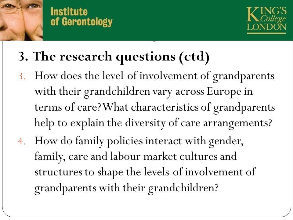 3. The research questions 6 3. The research questions (ctd) 3.