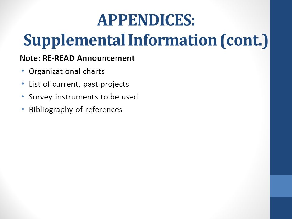 APPENDICES: Supplemental Information (cont.) Note: RE-READ Announcement Organizational charts List of current, past projects Survey instruments to be used Bibliography of references