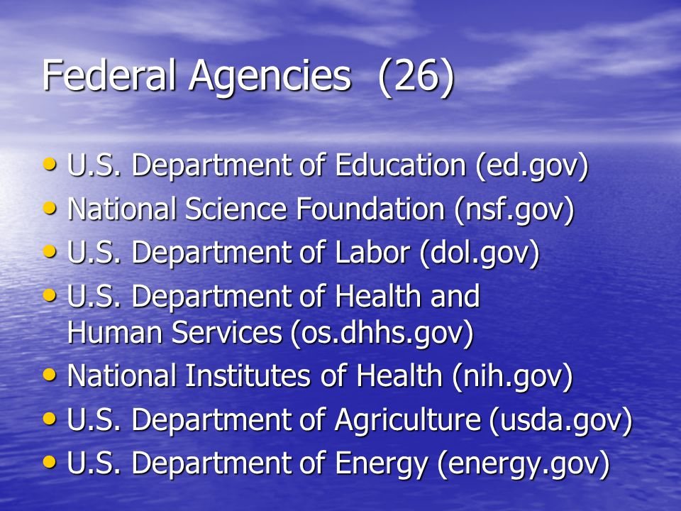 Federal Agencies (26) U.S. Department of Education (ed.gov) U.S.