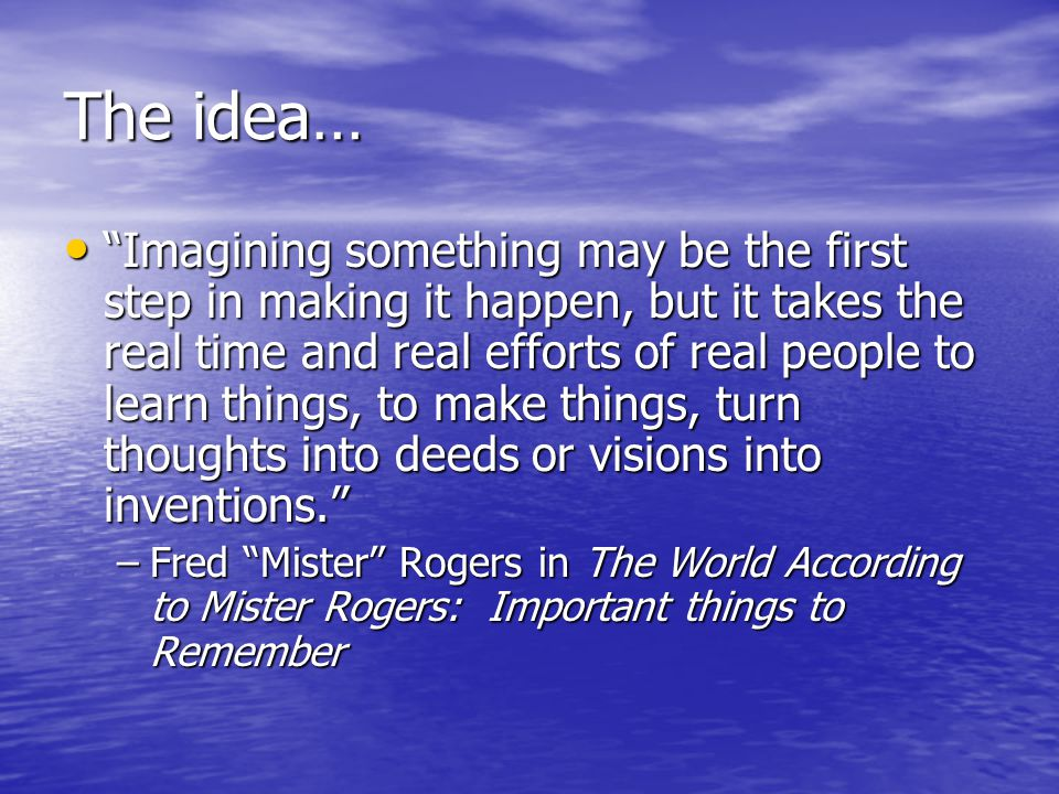 What are your ideas? Money is no object!!