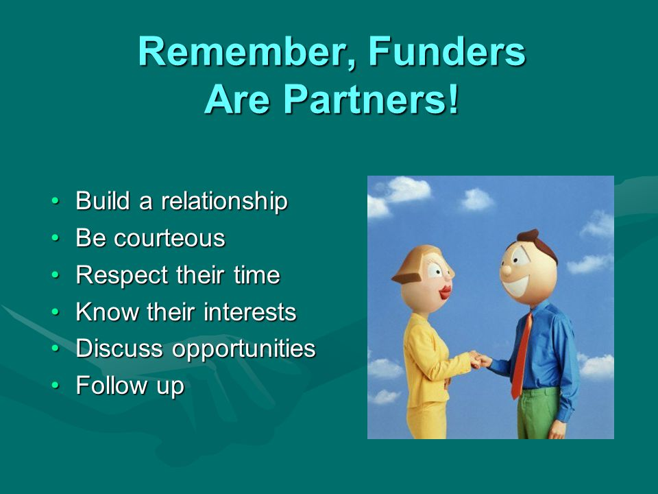 Remember, Funders Are Partners.