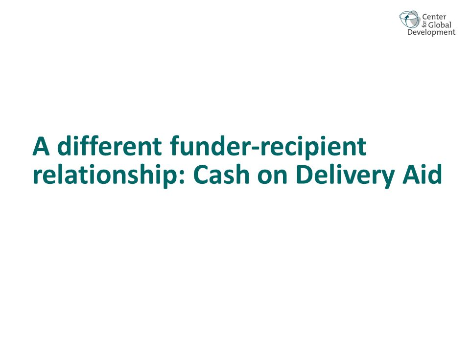 A different funder-recipient relationship: Cash on Delivery Aid