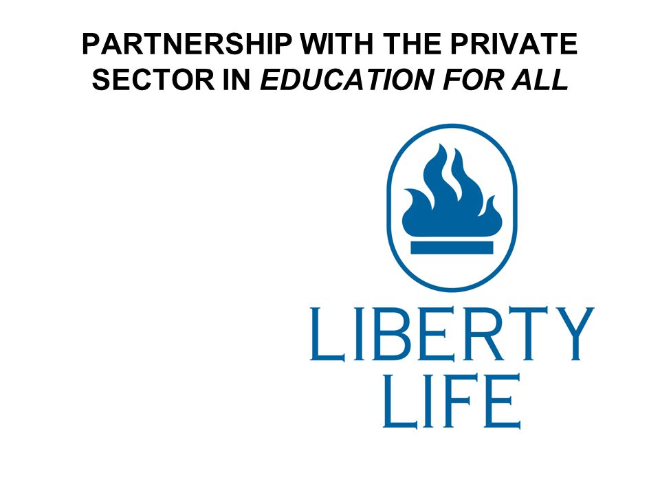 PARTNERSHIP WITH THE PRIVATE SECTOR IN EDUCATION FOR ALL
