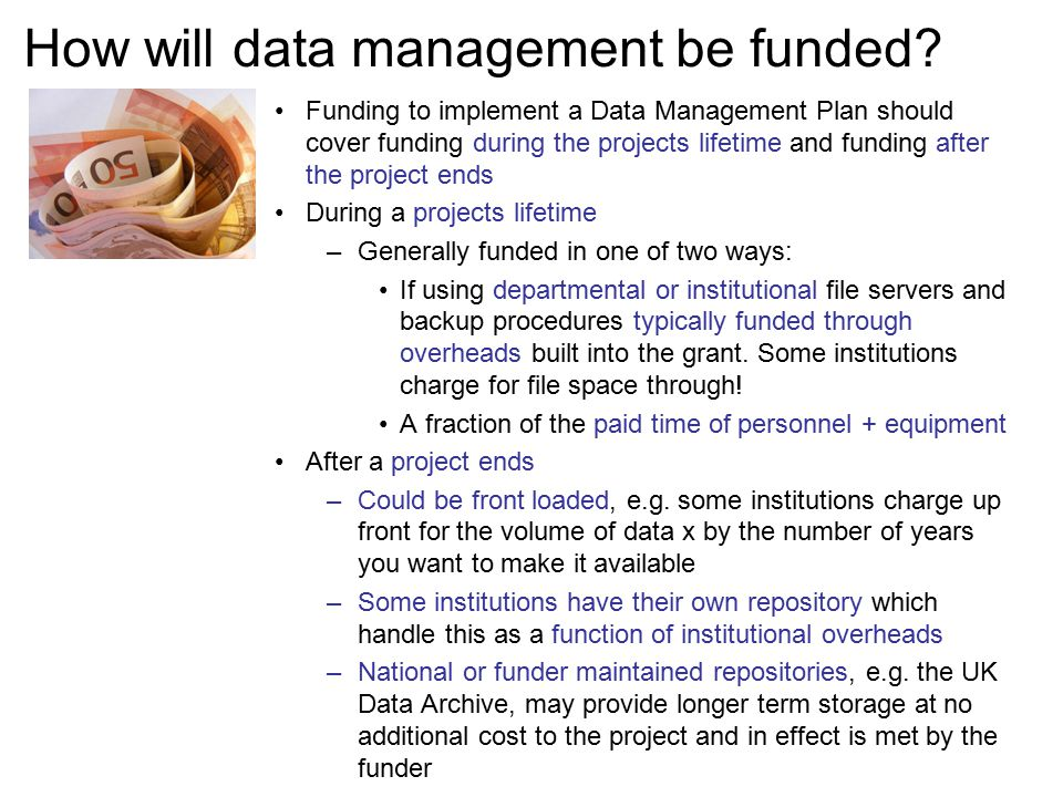 How will data management be funded.