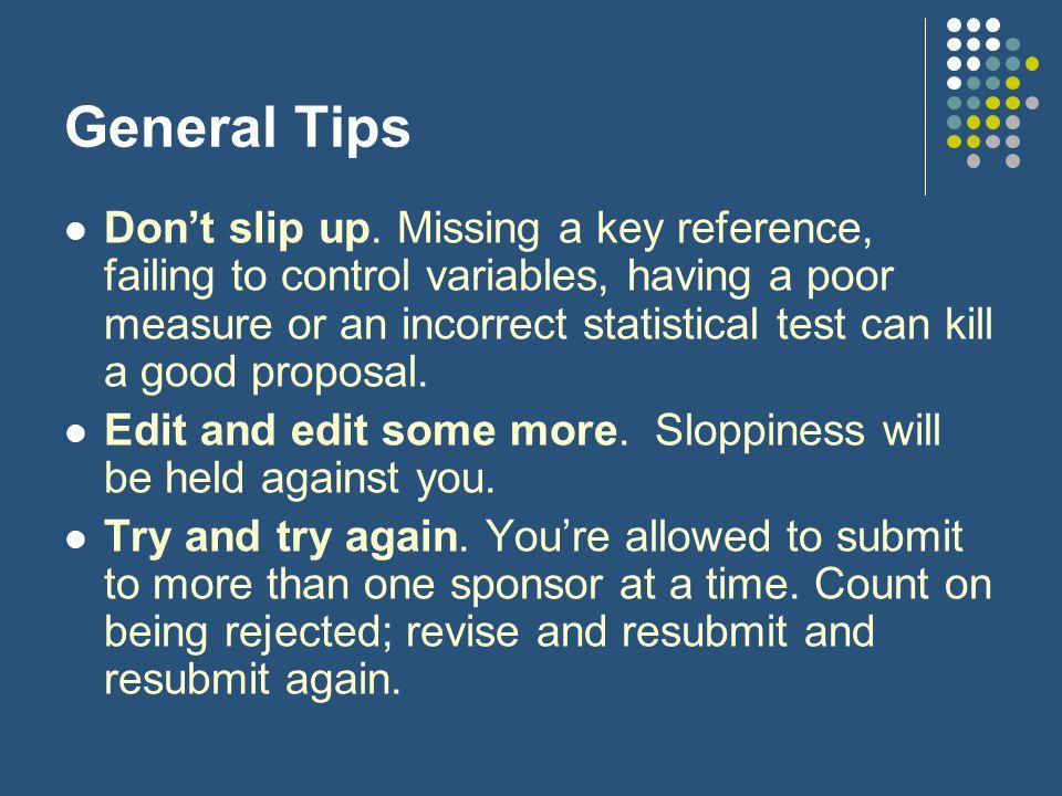 General Tips Don't slip up.