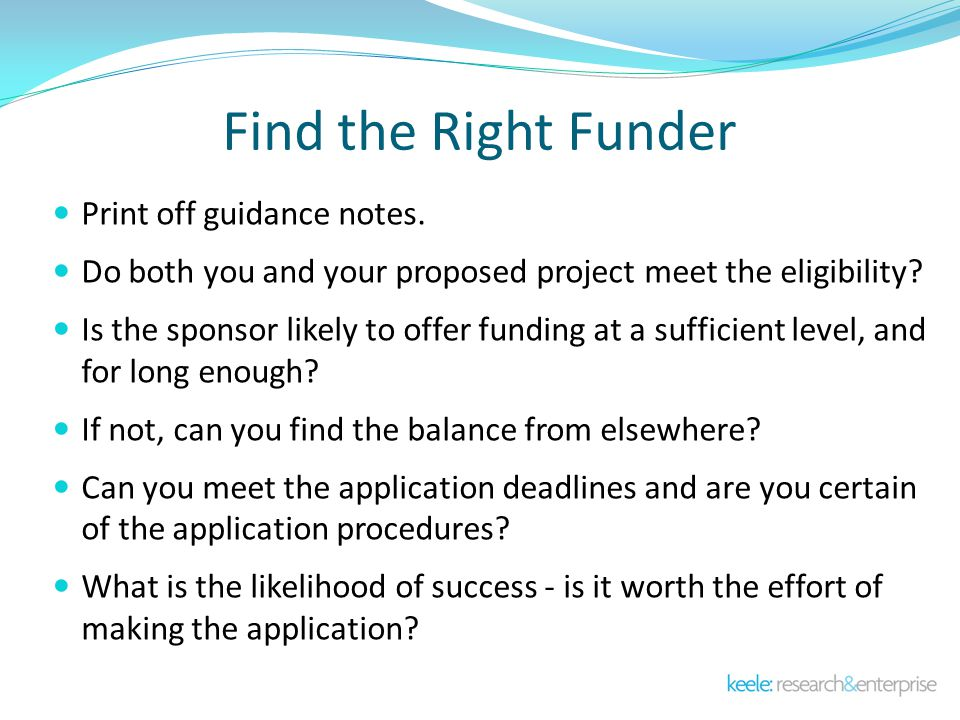 Find the Right Funder Print off guidance notes.