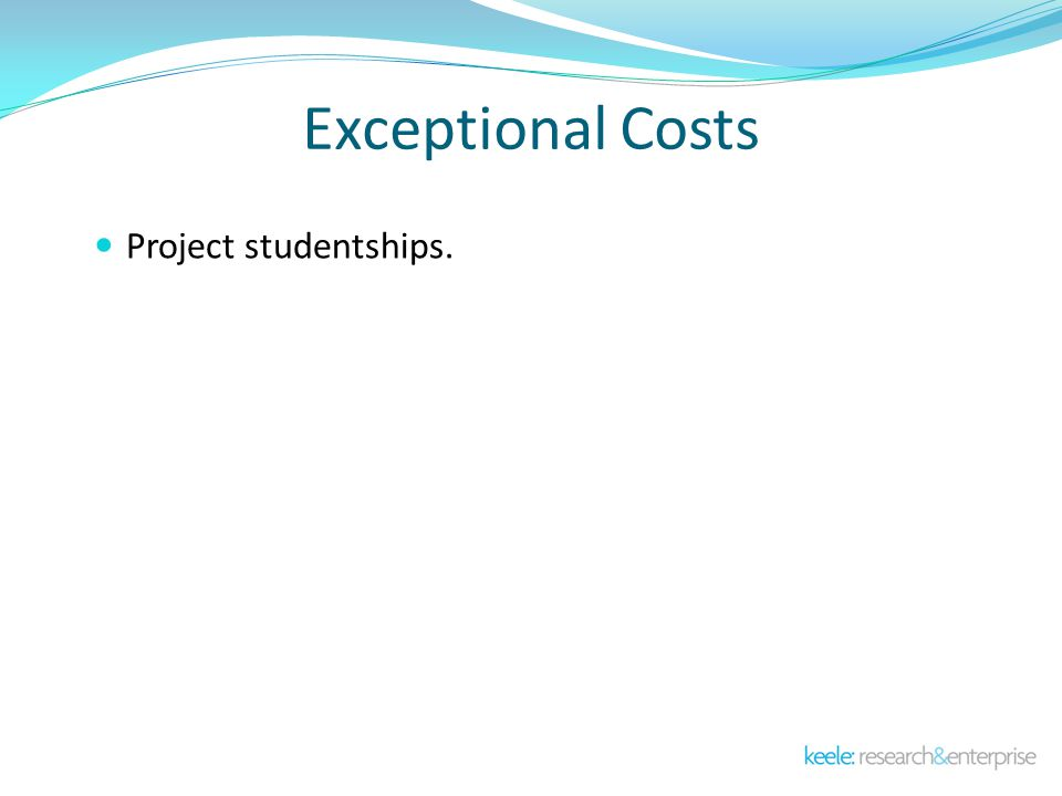 Exceptional Costs Project studentships.