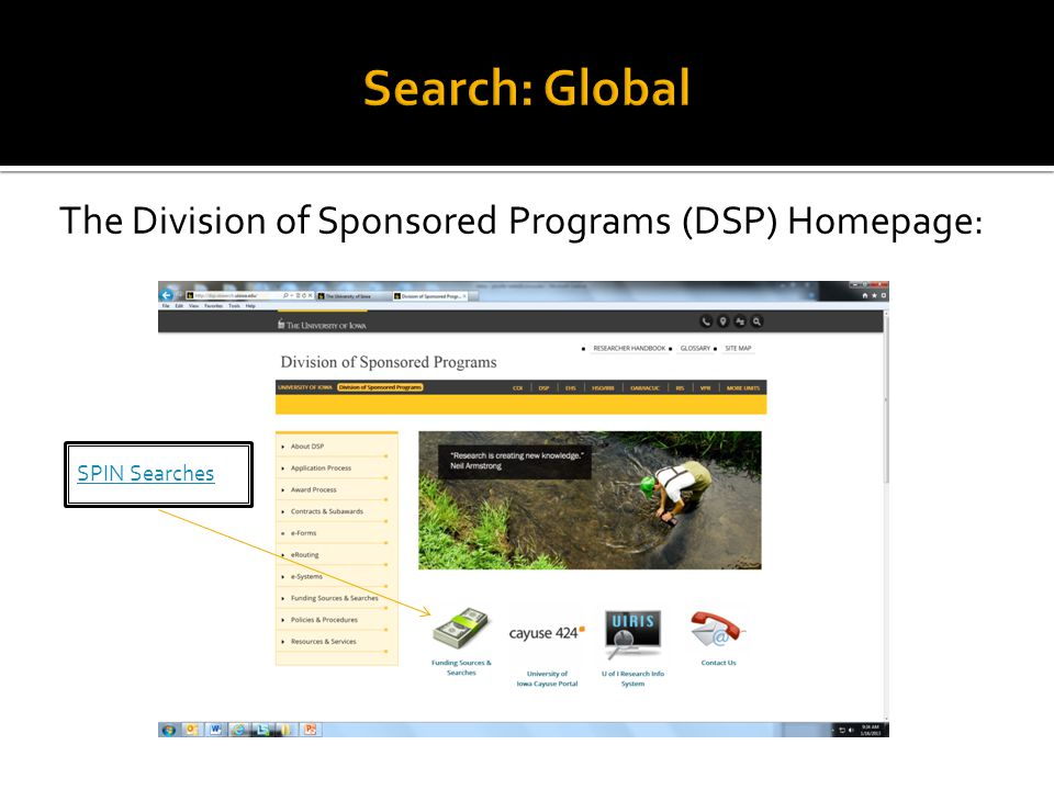 The Division of Sponsored Programs (DSP) Homepage: SPIN Searches