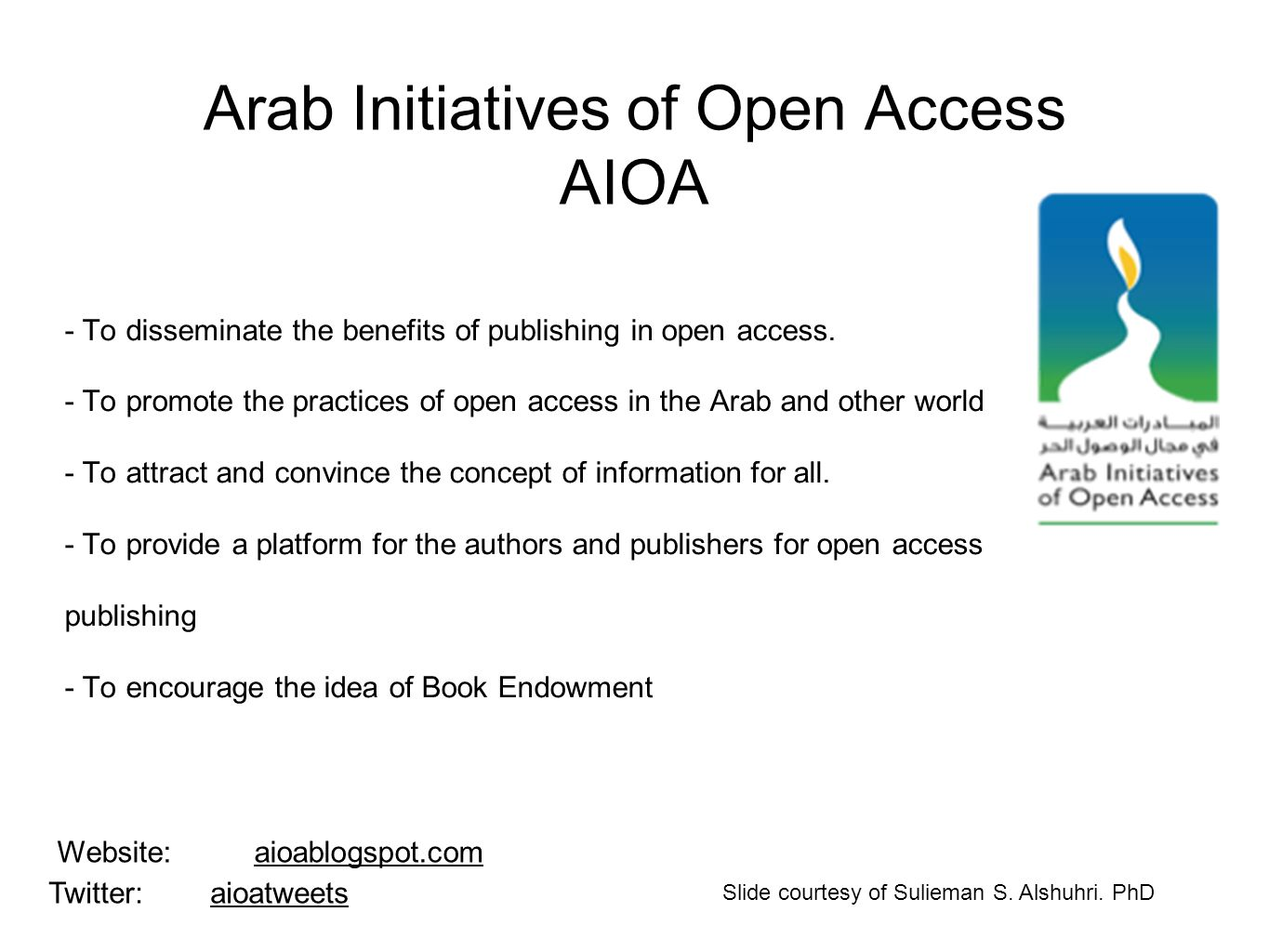 Arab Initiatives of Open Access AIOA - To disseminate the benefits of publishing in open access.