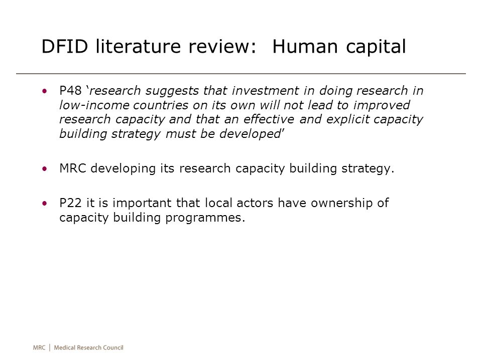 DFID literature review: Human capital P48 'research suggests that investment in doing research in low-income countries on its own will not lead to imp