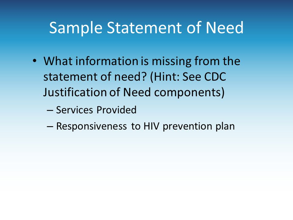Sample Statement of Need What information is missing from the statement of need.